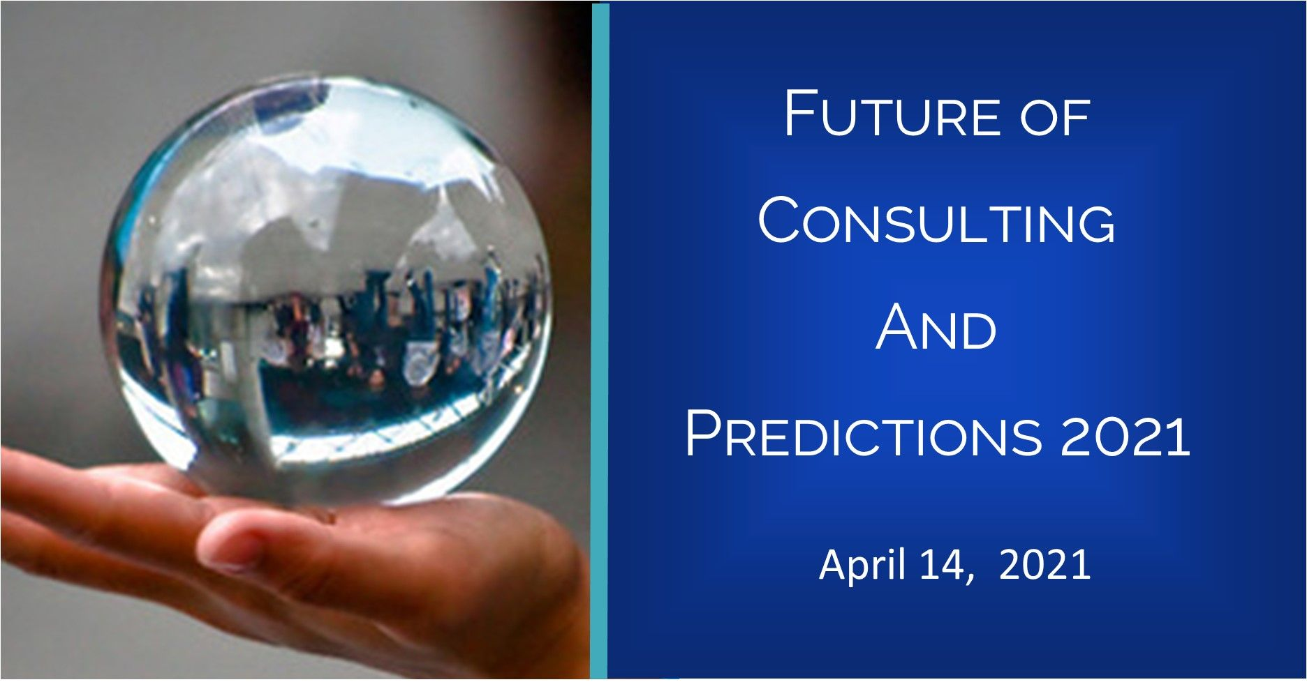 The Future of Consulting and Predictions for 2021